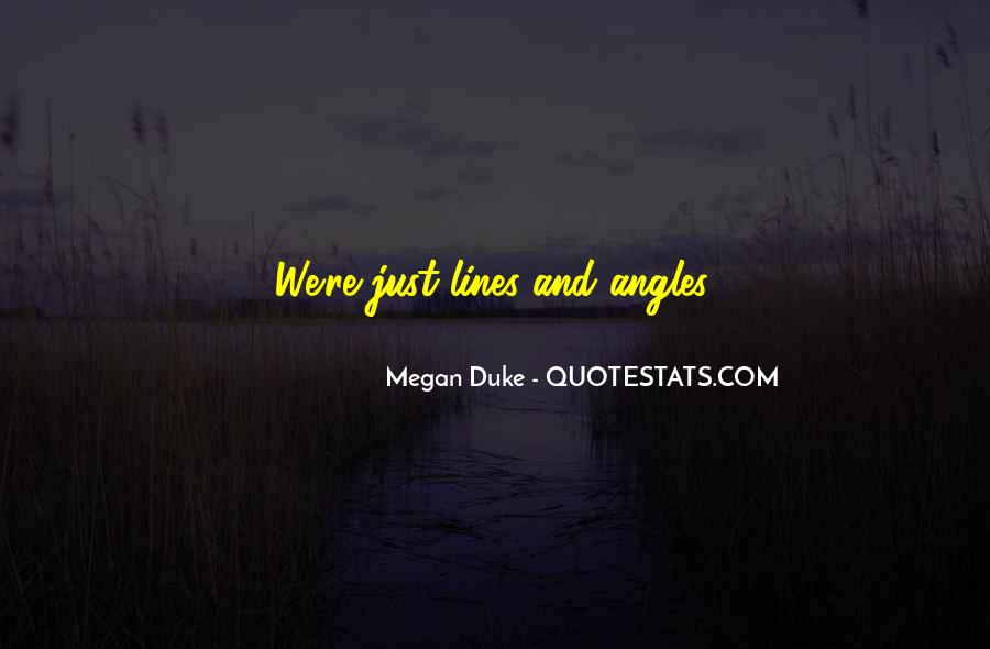 Megan Duke Quotes #1598622