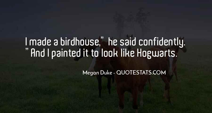 Megan Duke Quotes #1683351