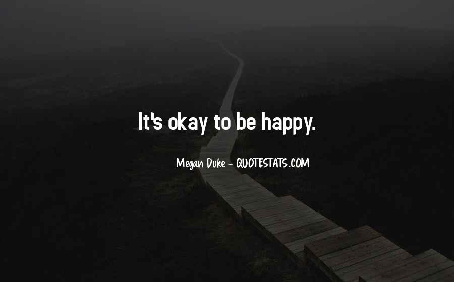 Megan Duke Quotes #1692395