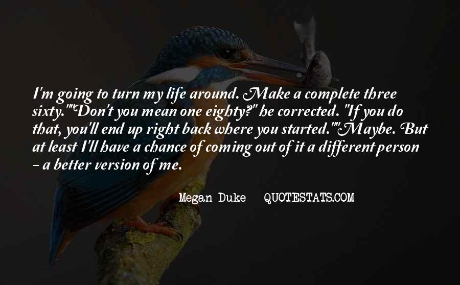 Megan Duke Quotes #283859