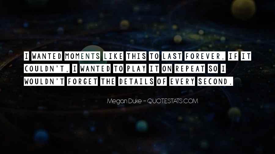 Megan Duke Quotes #402983