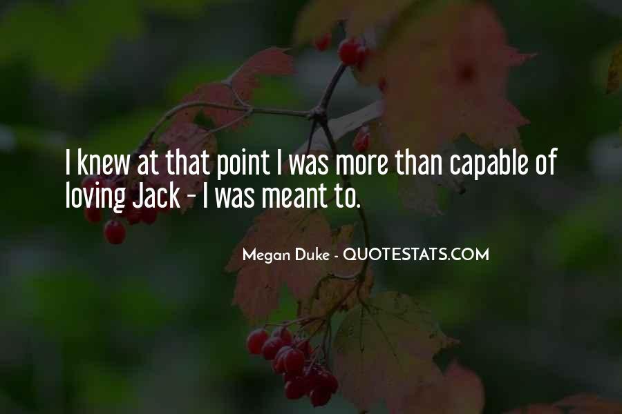 Megan Duke Quotes #487341
