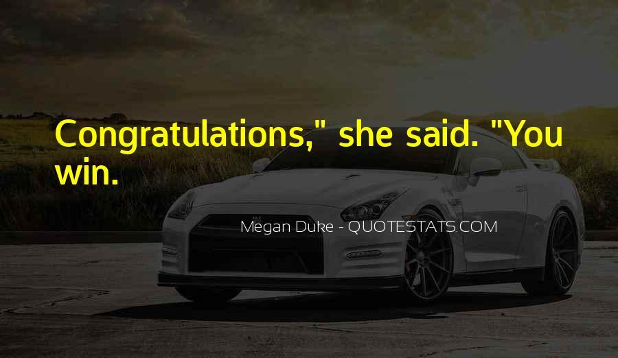 Megan Duke Quotes #860678