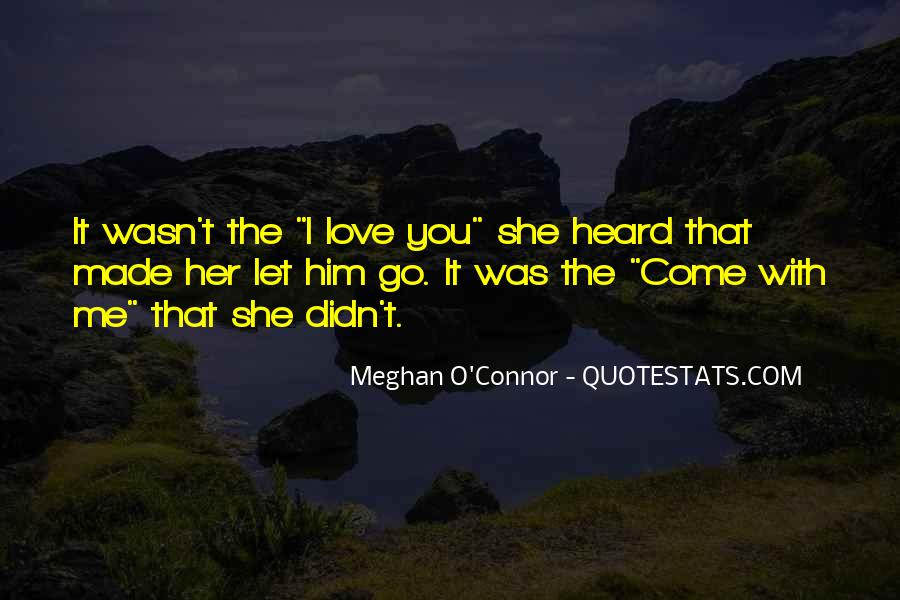 Meghan O'Connor Quotes #1354893