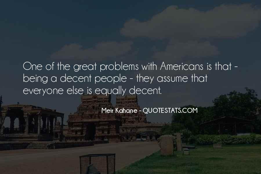 Meir Kahane Quotes #1315519