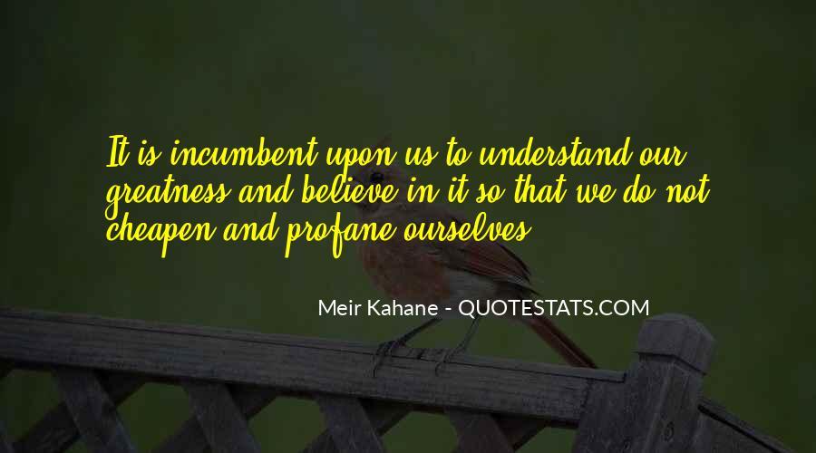 Meir Kahane Quotes #547970
