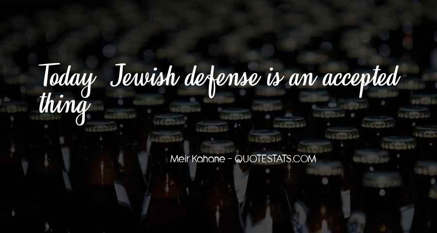 Meir Kahane Quotes #572713