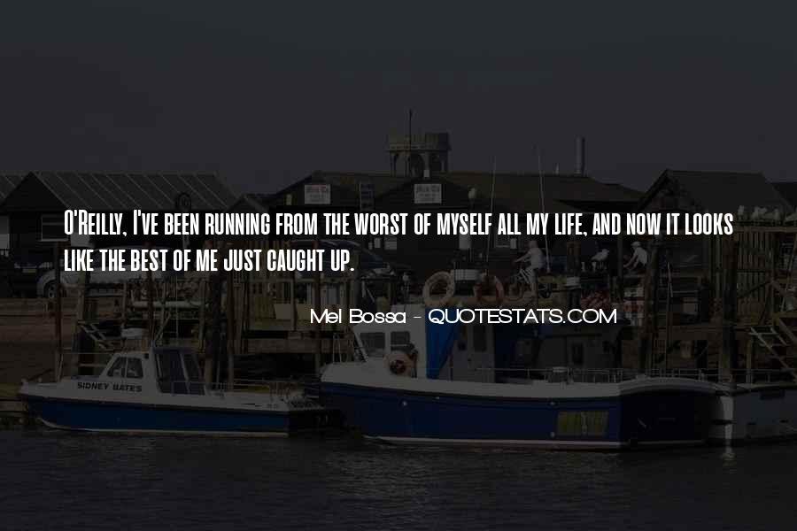 Mel Bossa Quotes #13134