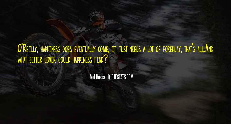 Mel Bossa Quotes #1431669
