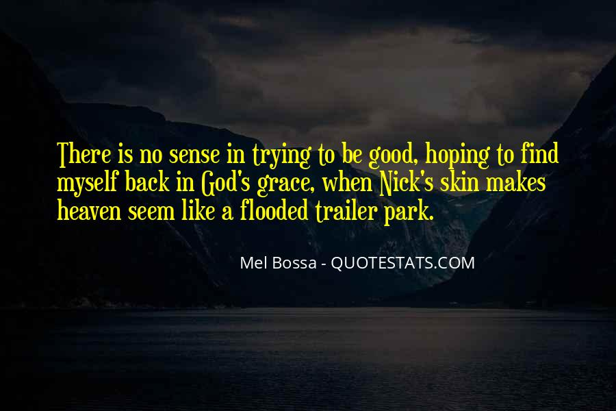 Mel Bossa Quotes #249511