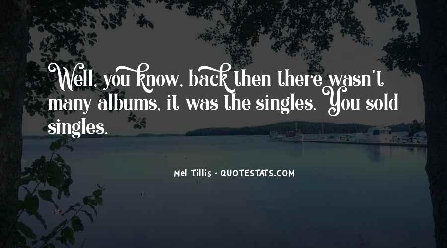 Mel Tillis Quotes #1637827
