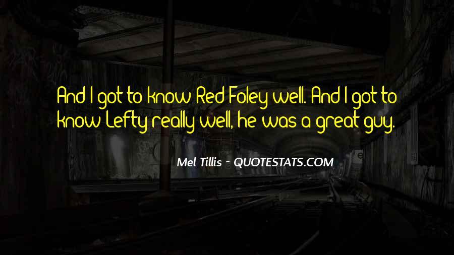 Mel Tillis Quotes #513816