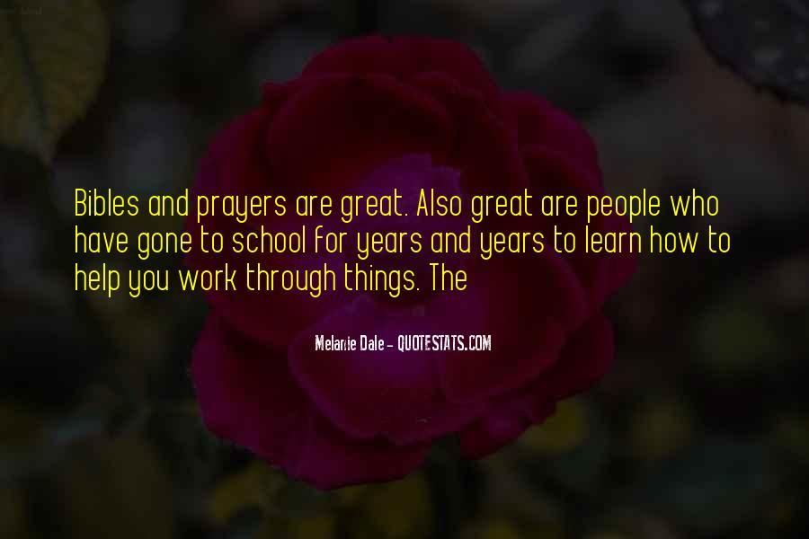 Melanie Dale Quotes #1167202