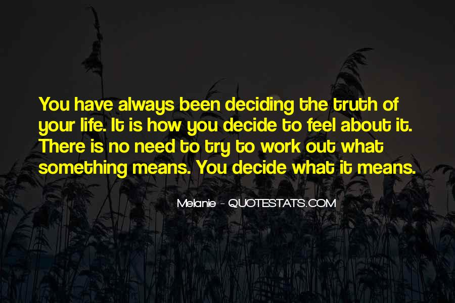 Melanie Quotes #1135085
