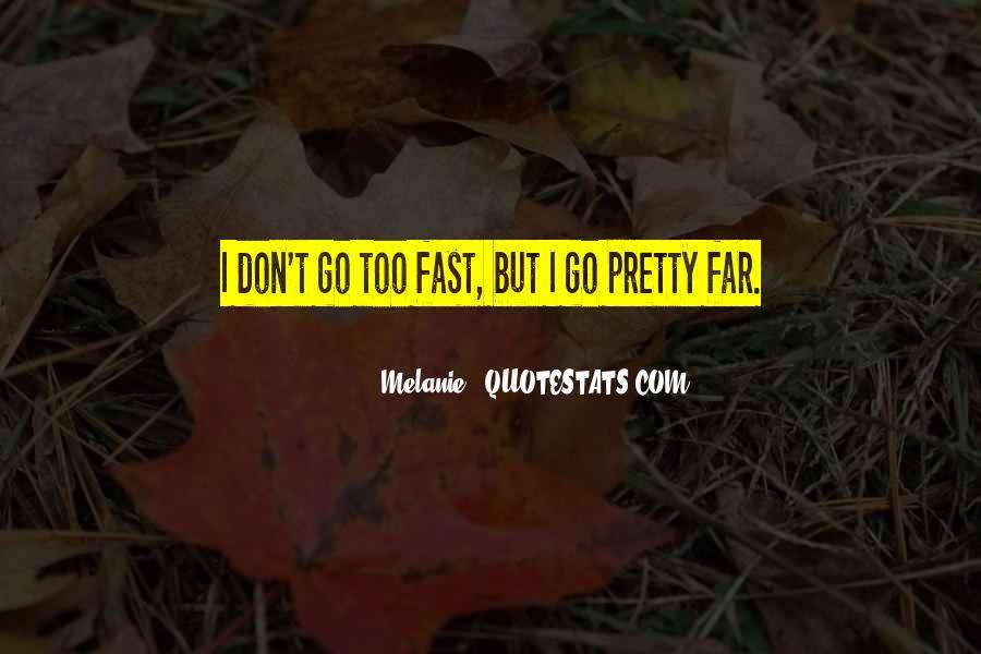 Melanie Quotes #1192737