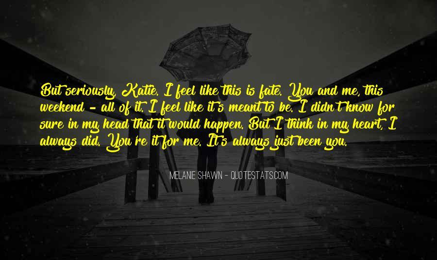 Melanie Shawn Quotes #597302
