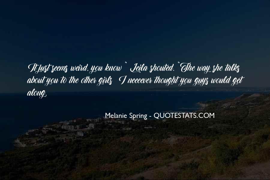 Melanie Spring Quotes #761210