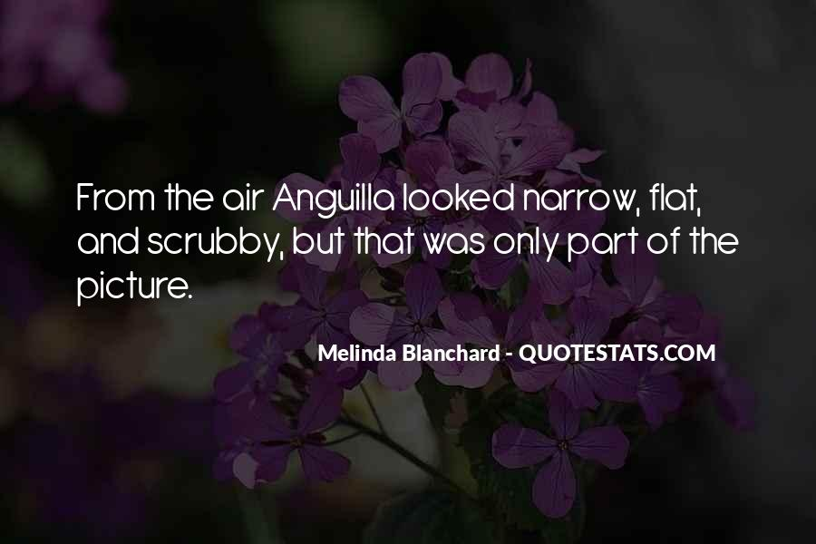 Melinda Blanchard Quotes #281357