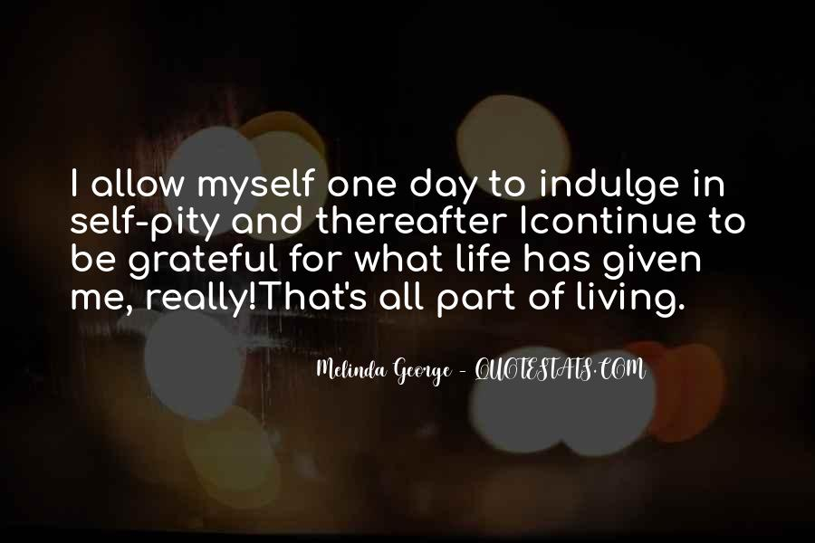 Melinda George Quotes #1162398