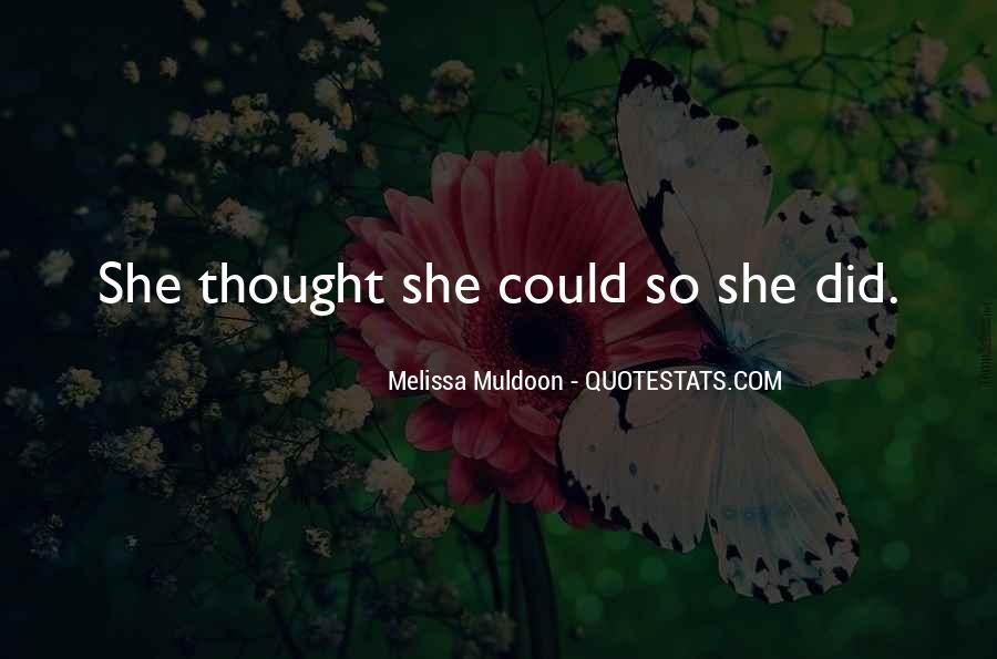 Melissa Muldoon Quotes #1727657