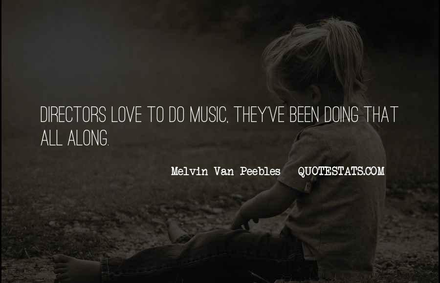 Melvin Van Peebles Quotes #1510345