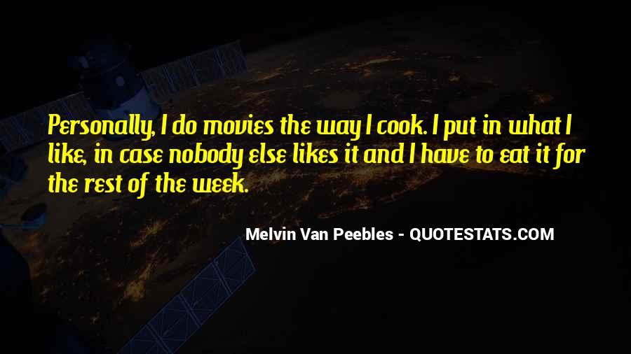 Melvin Van Peebles Quotes #1566082