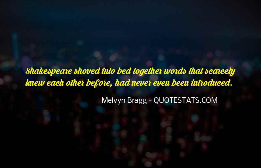 Melvyn Bragg Quotes #910336