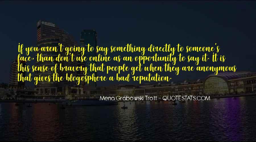 Mena Grabowski Trott Quotes #1770216