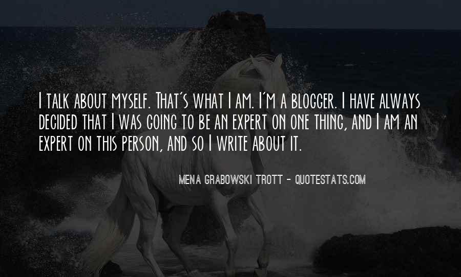 Mena Grabowski Trott Quotes #826639