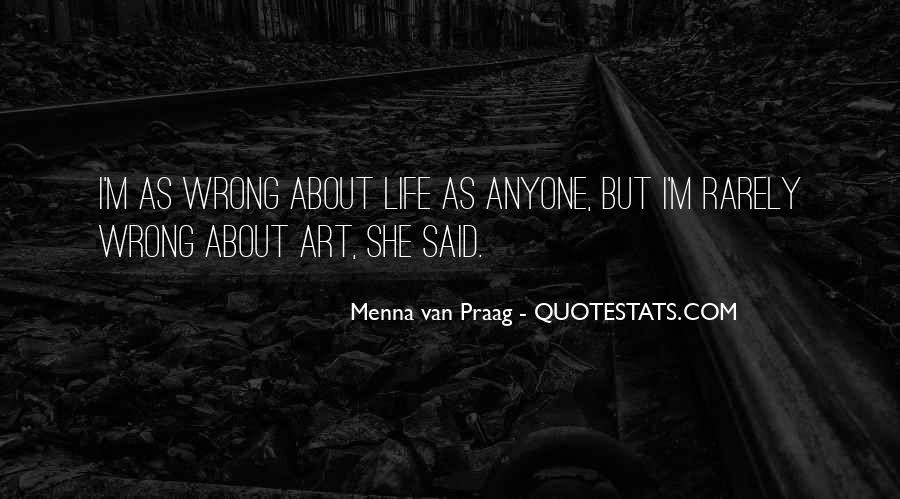 Menna Van Praag Quotes #1337555