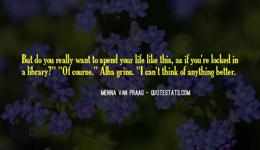 Menna Van Praag Quotes #225536