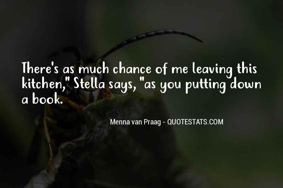 Menna Van Praag Quotes #485249