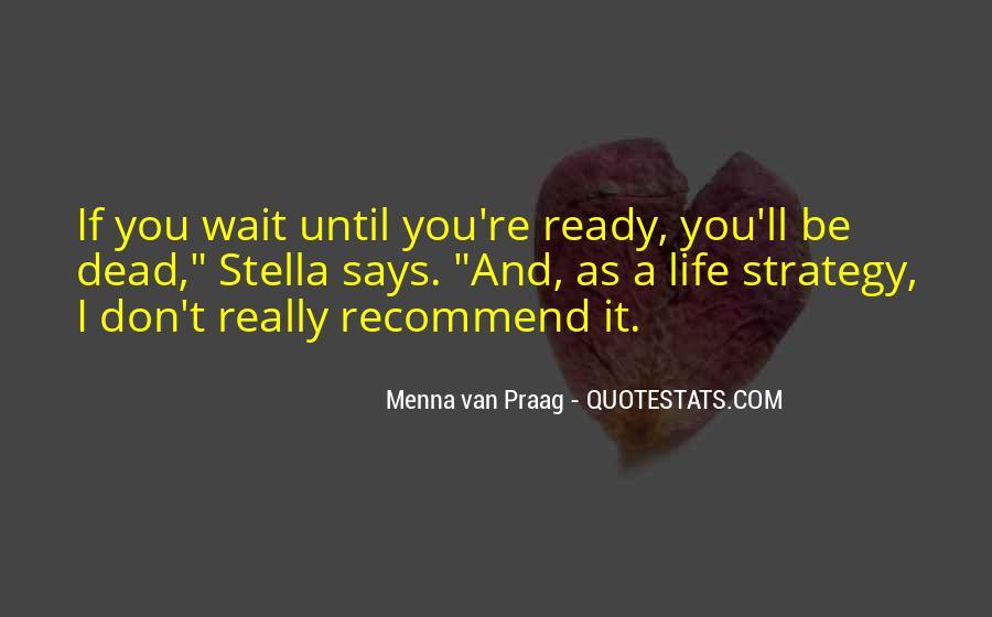Menna Van Praag Quotes #526636