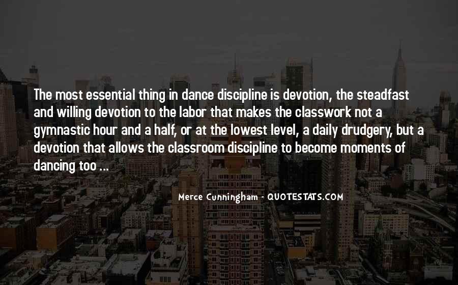 Merce Cunningham Quotes #1640679