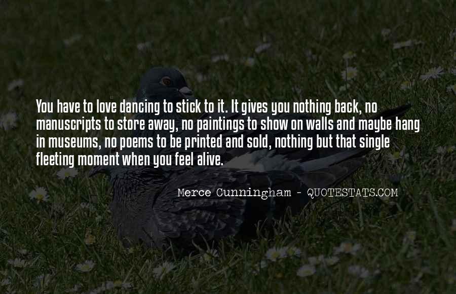 Merce Cunningham Quotes #963091