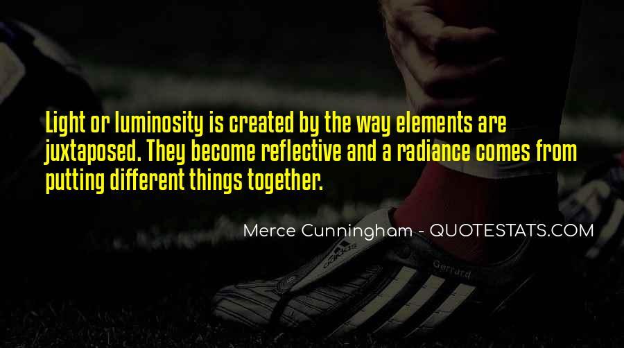 Merce Cunningham Quotes #98986