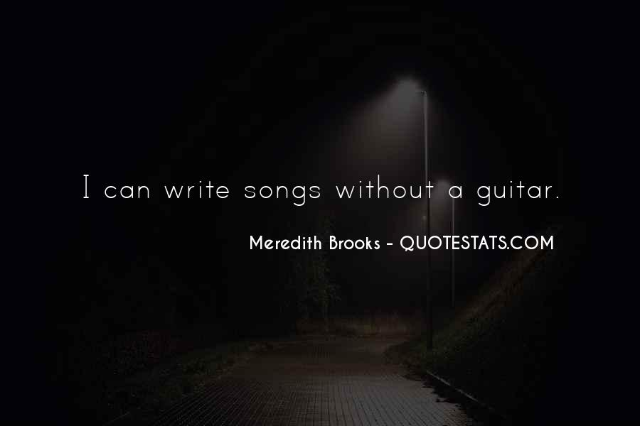 Meredith Brooks Quotes #1080599