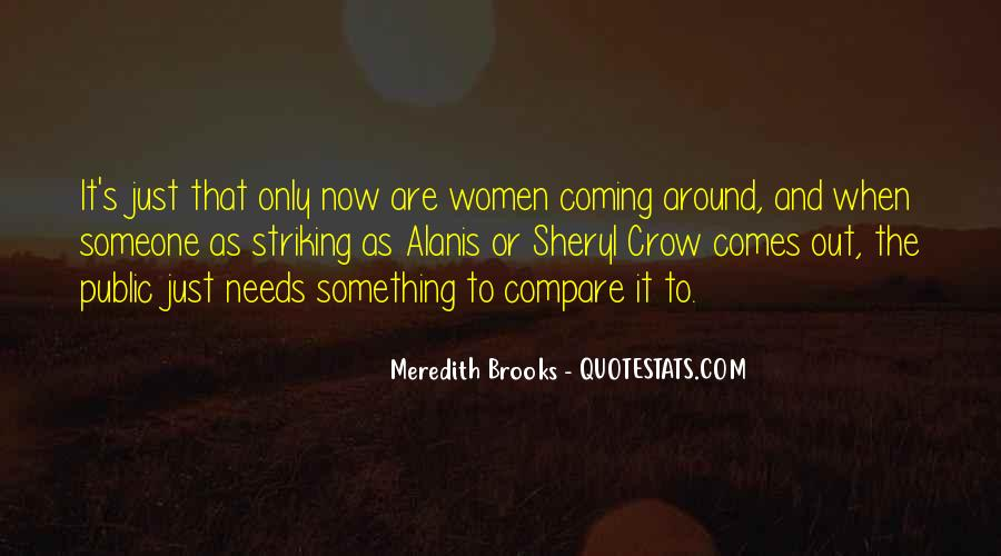 Meredith Brooks Quotes #1248388