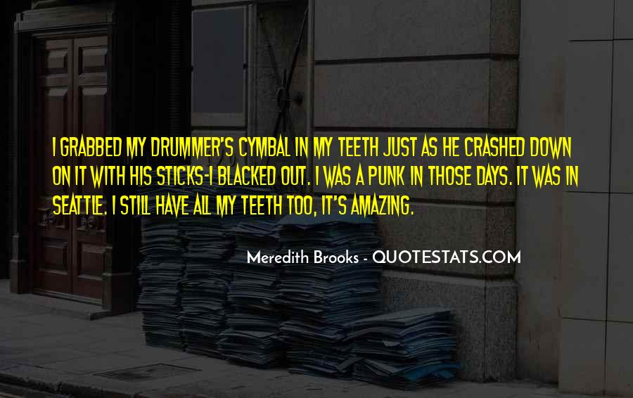 Meredith Brooks Quotes #154440