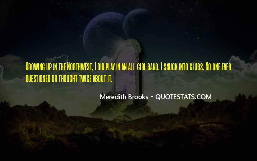 Meredith Brooks Quotes #1745778