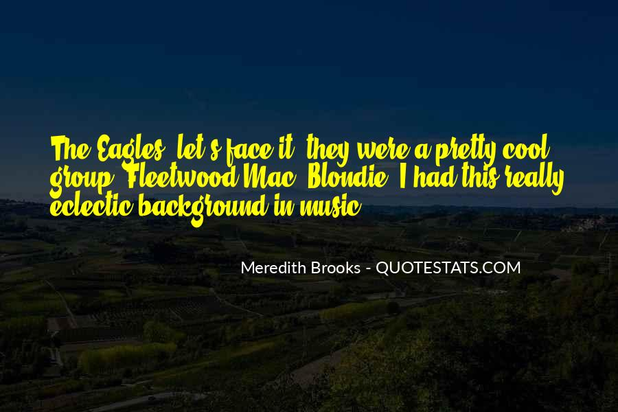 Meredith Brooks Quotes #96304