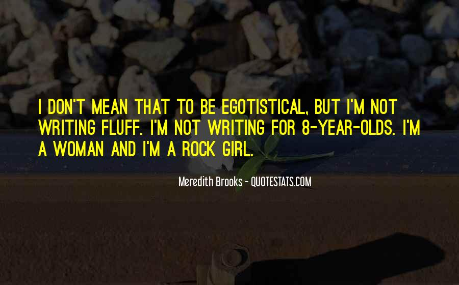Meredith Brooks Quotes #970760