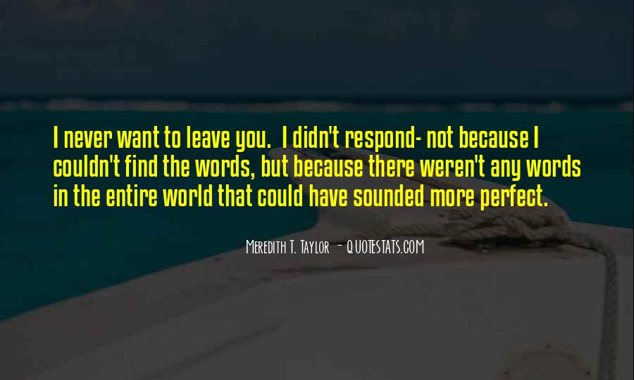 Meredith T. Taylor Quotes #1090243