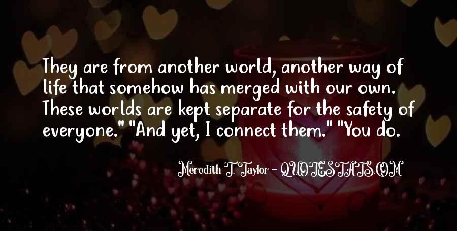 Meredith T. Taylor Quotes #1400714