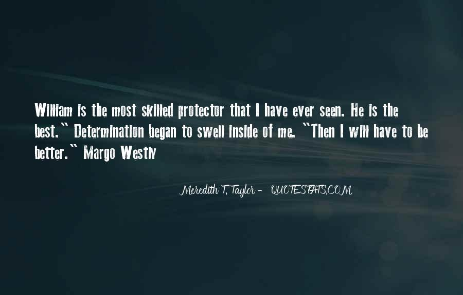 Meredith T. Taylor Quotes #1422918