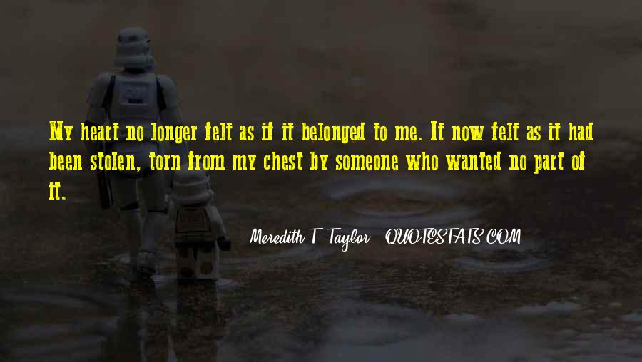 Meredith T. Taylor Quotes #1610487