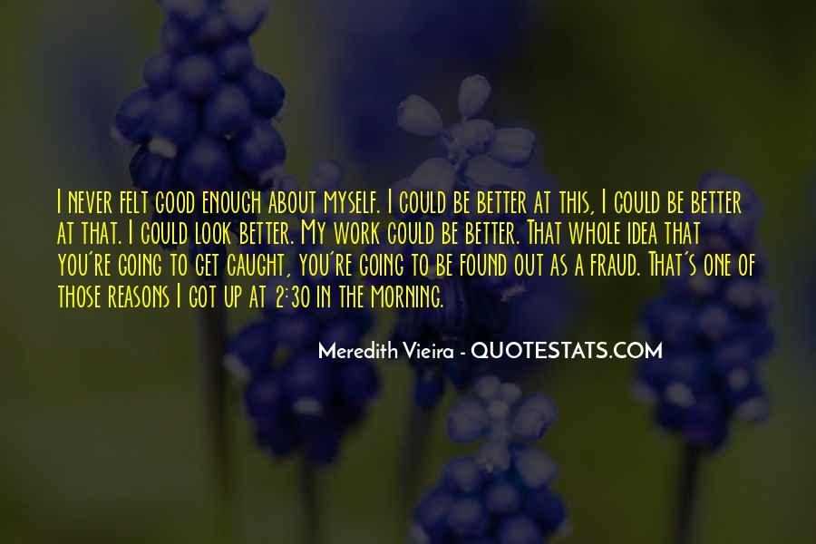Meredith Vieira Quotes #1134789