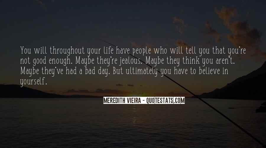 Meredith Vieira Quotes #1669552