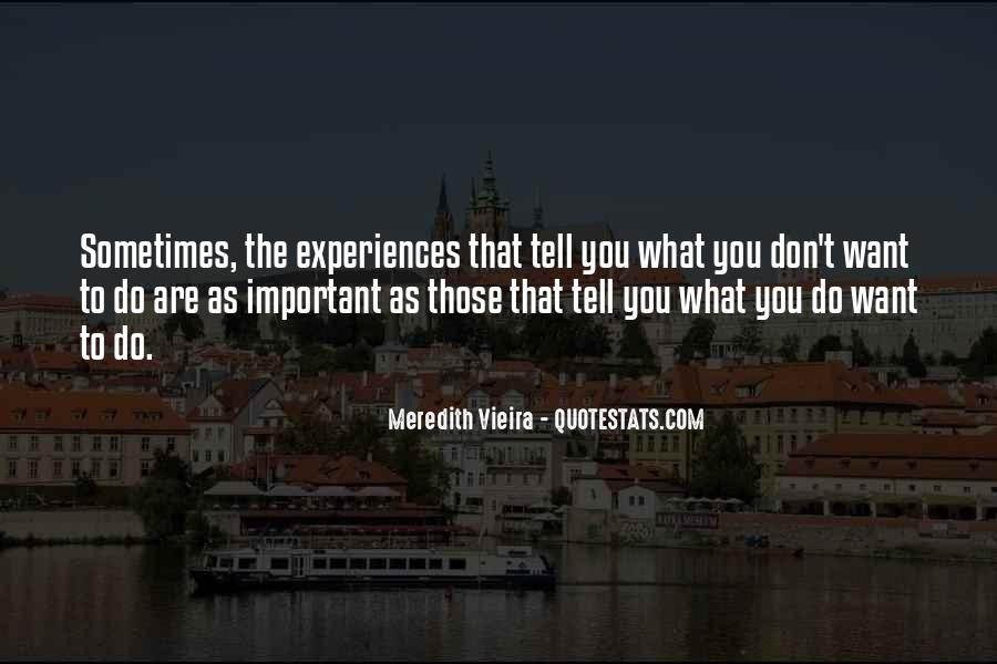Meredith Vieira Quotes #496984