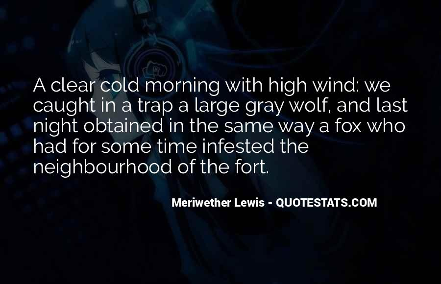 Meriwether Lewis Quotes #1540756